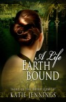 A Life Earthbound