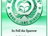 So Fell The Sparrow Earns Honorable Mention in 2014 Readers' Favorite Awards!