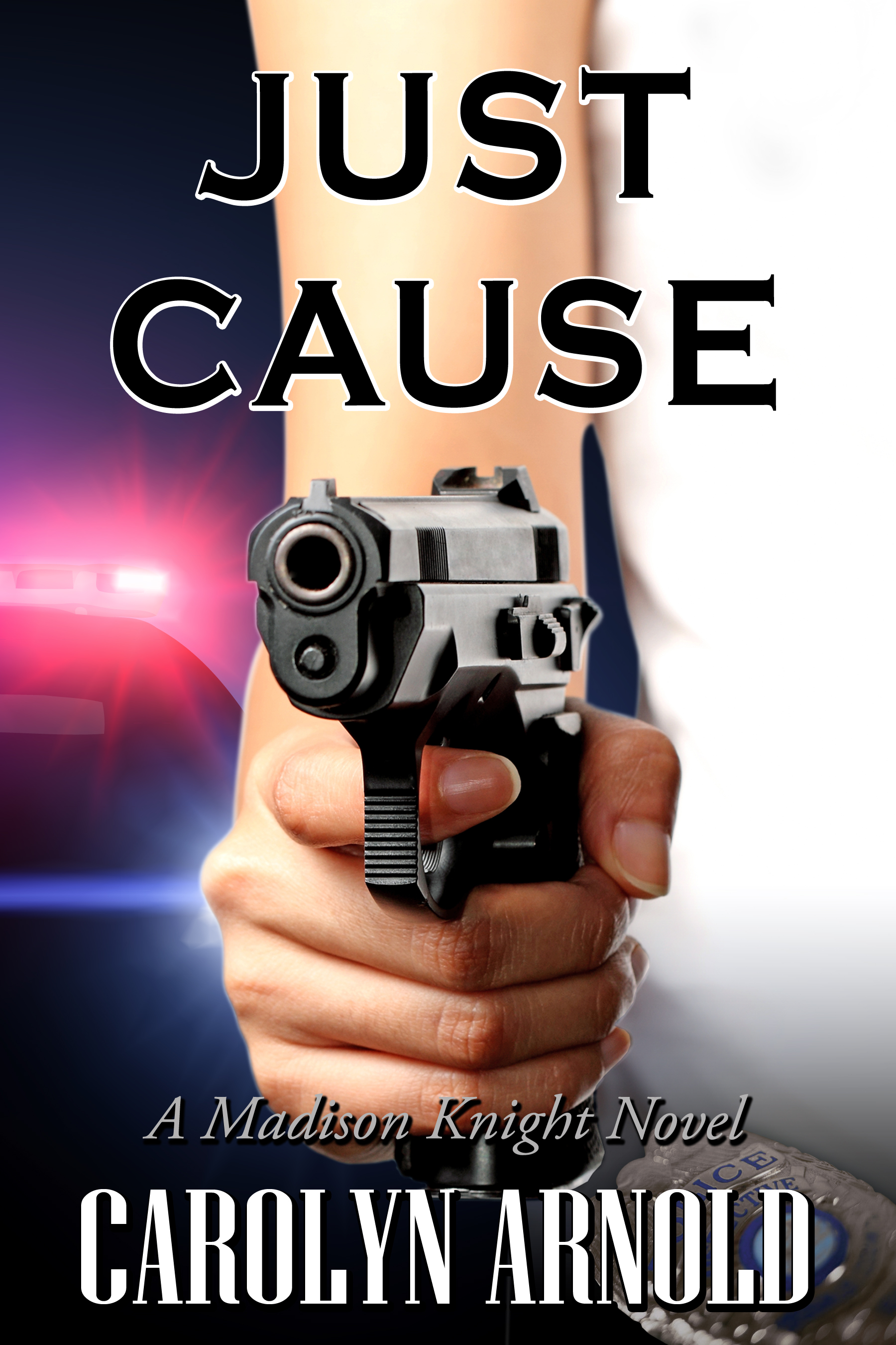 Without Just Cause Ebook Wiring Diagram Bolens G194 Array Available Now U201cjust U201d By Bestselling Author Carolyn Arnold Rh Katieajennings Com
