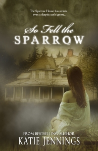 NEW So Fell The Sparrow Cover Final copy