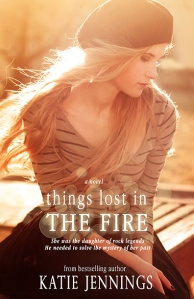 Things Lost in the Fire by Katie Jennings