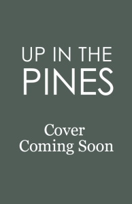 Up in the pines cover coming soon