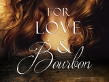 """RELEASE DAY! Romantic Suspense """"For Love & Bourbon"""" NowAvailable"""