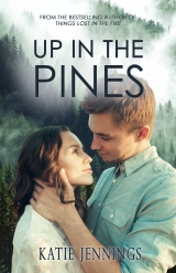COMING JUNE 23…Sneak Peek of 'Up In The Pines' – A New Romantic Suspense from Bestselling Author Katie Jennings
